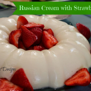 Russian Cream with Strawberries
