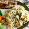 Simple Brown Rice Pilaf