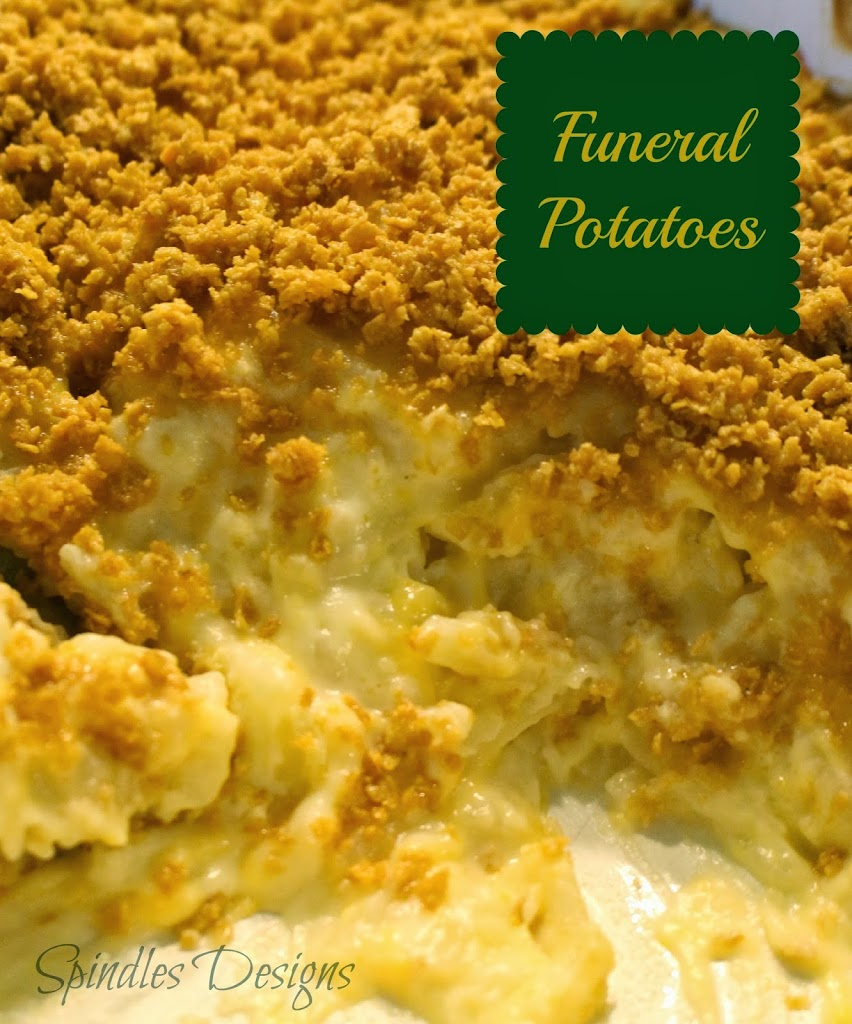 Funeral Potatoes - The Ultimate Comfort food. Classic recipe from www.spindlesdesigns.com #funeralpotatoes