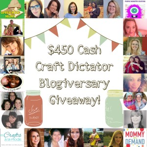 $450 Craft Dictator Blogiversary Cash Giveaway!