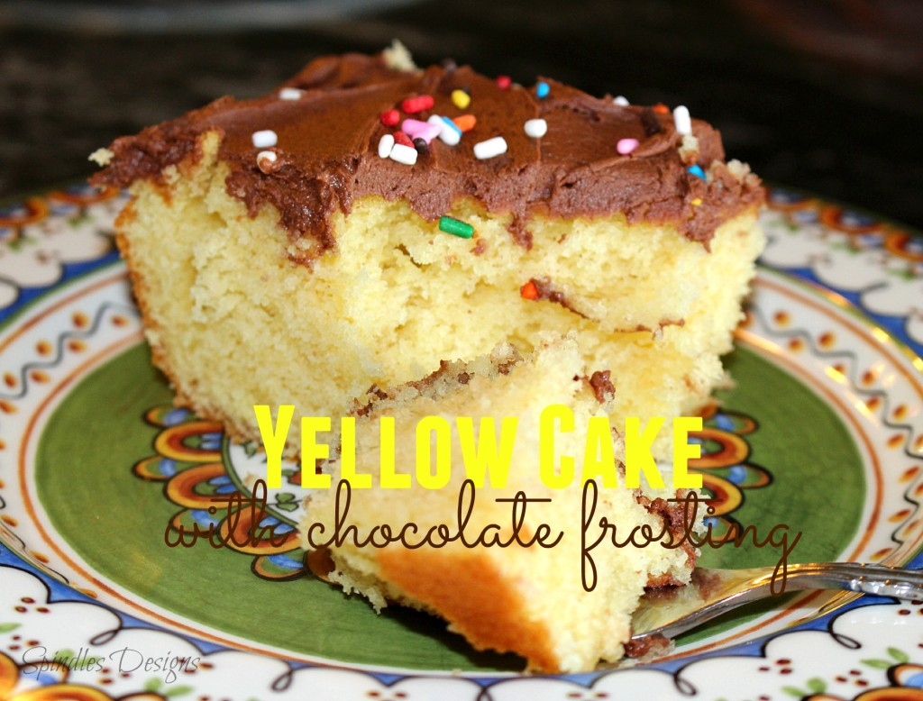 Yellow Cake with Chocolate Frosting at www.SpindlesDesigns.com